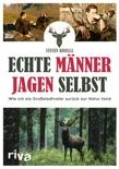 Echte Männer jagen selbst book summary, reviews and downlod