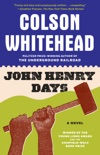 John Henry Days book summary, reviews and downlod