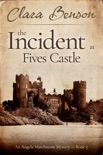 The Incident at Fives Castle book summary, reviews and download