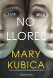 No llores book summary, reviews and downlod