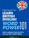 Learn British English - Word Power 101 book summary, reviews and download