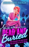 Dead and Buried book summary, reviews and downlod