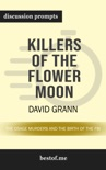 Killers of the Flower Moon: The Osage Murders and the Birth of the FBI by David Grann book summary, reviews and downlod