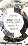 Historia contemporánea de España (Volumen I: 1808-1931) resumen del libro