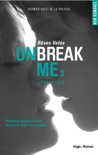 Unbreak Me T03 Rêves volés book summary, reviews and downlod