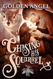 Chasing His Squirrel book summary, reviews and downlod