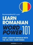 Learn Romanian - Word Power 101 book summary, reviews and downlod