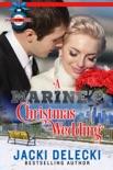 A Marine's Christmas Wedding book summary, reviews and downlod