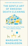 The Gentle Art of Swedish Death Cleaning book summary, reviews and download