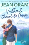 Vodka and Chocolate Drops book summary, reviews and downlod