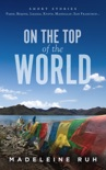 On the Top of the World book summary, reviews and download