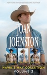 Joan Johnston Hawk's Way Collection Volume 2 book summary, reviews and download