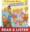 The Berenstain Bears Get the Gimmies (Berenstain Bears): Read & Listen Edition book summary, reviews and download