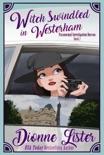 Witch Swindled in Westerham: Paranormal Investigation Bureau Book 2