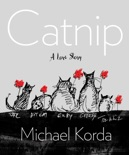 Catnip: A Love Story book summary, reviews and downlod