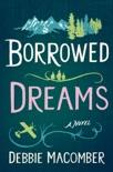 Borrowed Dreams book summary, reviews and downlod