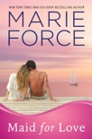 Maid for Love (Gansett Island Series, Book 1) book summary, reviews and downlod