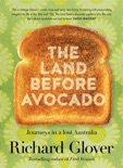 The Land Before Avocado book summary, reviews and downlod