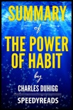 Summary of The Power of Habit by Charles Duhigg book summary, reviews and downlod