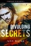 Divulging Secrets book summary, reviews and downlod