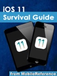 iOS 11 Survival Guide: Step-by-Step User Guide for iOS 11 on the iPhone, iPad, and iPod Touch: New Features, Getting Started, Tips and Tricks book summary, reviews and downlod