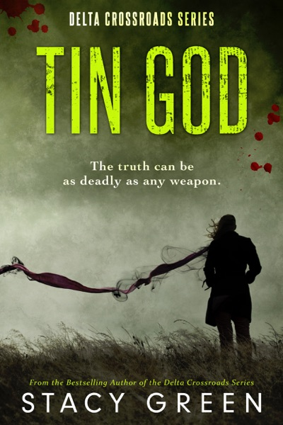 Tin God (Delta Crossroads Mystery Romance) by Stacy Green Book Summary, Reviews and E-Book Download