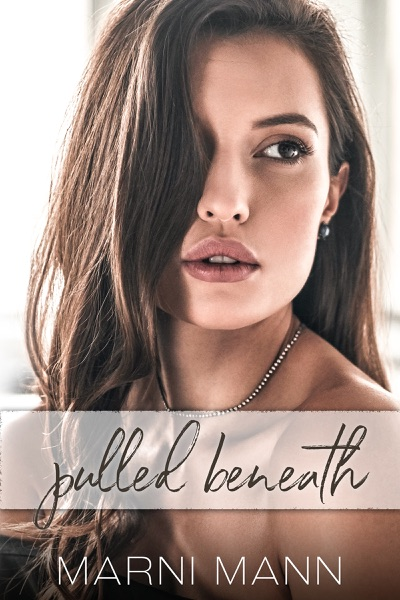 Pulled Beneath by Marni Mann Book Summary, Reviews and E-Book Download