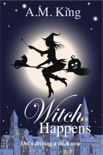 Witch Happens book summary, reviews and download