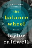 The Balance Wheel book summary, reviews and downlod