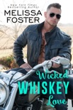 Wicked Whiskey Love book summary, reviews and downlod