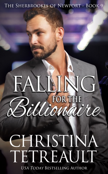 Falling for the Billionaire by Christina Tetreault Book Summary, Reviews and E-Book Download