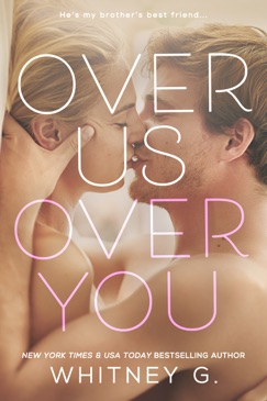 Over Us, Over You (Twisted Love) E-Book Download
