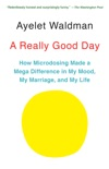 A Really Good Day book summary, reviews and download