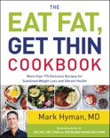 The Eat Fat, Get Thin Cookbook book summary, reviews and downlod