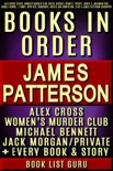 James Patterson Books in Order: Alex Cross series, Women's Murder Club series, Michael Bennett, Private, Daniel X, Maximum Ride, Middle School, I Funny, NYPD Red, Bookshots, novels and nonfiction, plus a James Patterson biography. book summary, reviews and downlod