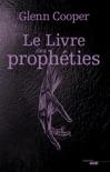 Le Livre des prophéties resumen del libro
