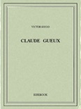 Claude Gueux book summary, reviews and download