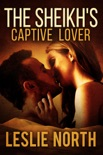 The Sheikh's Captive Lover book summary, reviews and downlod