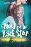 Maid for the Rock Star book summary, reviews and downlod