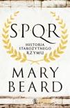 SPQR. Historia starożytnego Rzymu book summary, reviews and downlod