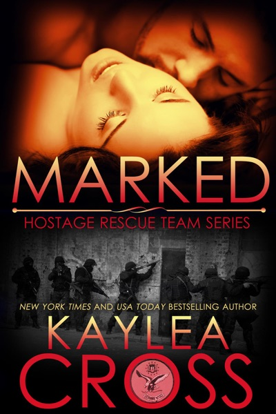 Marked by Kaylea Cross Book Summary, Reviews and E-Book Download
