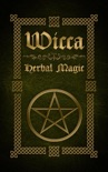 Wicca Herbal Magic book summary, reviews and download