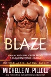 Blaze: A Qurilixen World Novella book summary, reviews and downlod