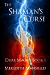 The Shaman's Curse book summary, reviews and download