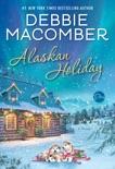 Alaskan Holiday book summary, reviews and downlod