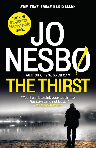The Thirst by Jo Nesbø Book Summary, Reviews and E-Book Download