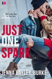 Just One Spark book synopsis, reviews