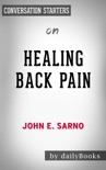 Healing Back Pain: The Mind-Body Connection by John E. Sarno: Conversation Starters book summary, reviews and downlod