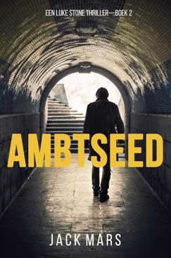 Ambtseed (Een Luke Stone Thriller — Boek #2) E-Book Download