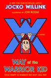 Way of the Warrior Kid book summary, reviews and downlod